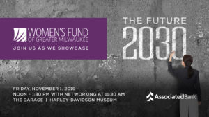 Women's Fund Presents...The Future, 2030 @ The Garage at the Harley-Davidson Museum | Milwaukee | Wisconsin | United States