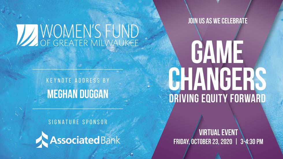 Women's Fund Presents…Game Changers, Driving Equity Forward
